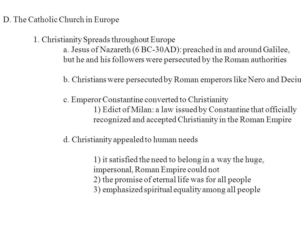 D. The Catholic Church in Europe