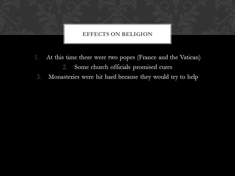 At this time there were two popes (France and the Vatican)