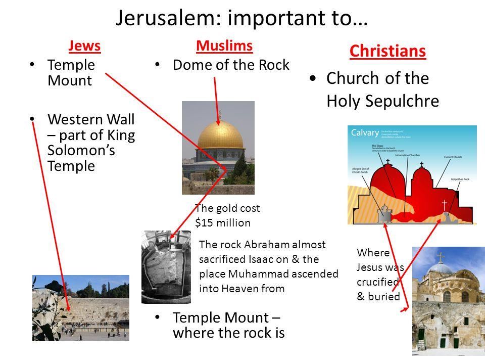 Jerusalem: important to…