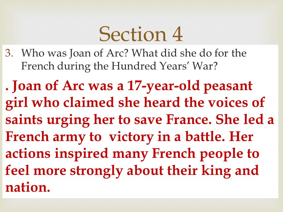 Section 4 Who was Joan of Arc What did she do for the French during the Hundred Years' War