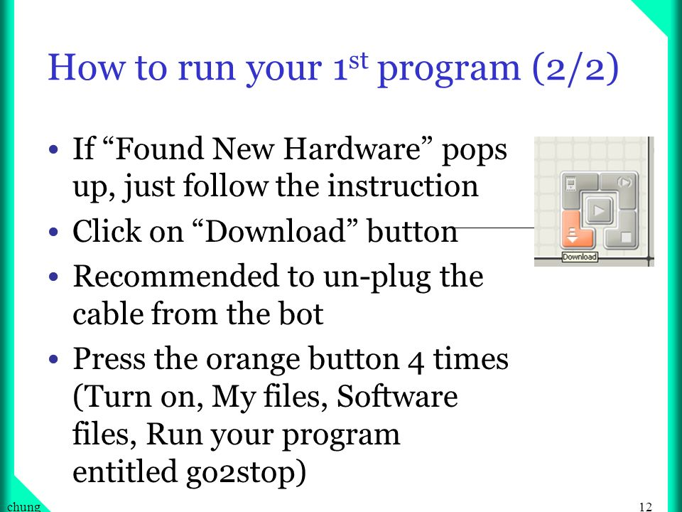 How to run your 1st program (2/2)
