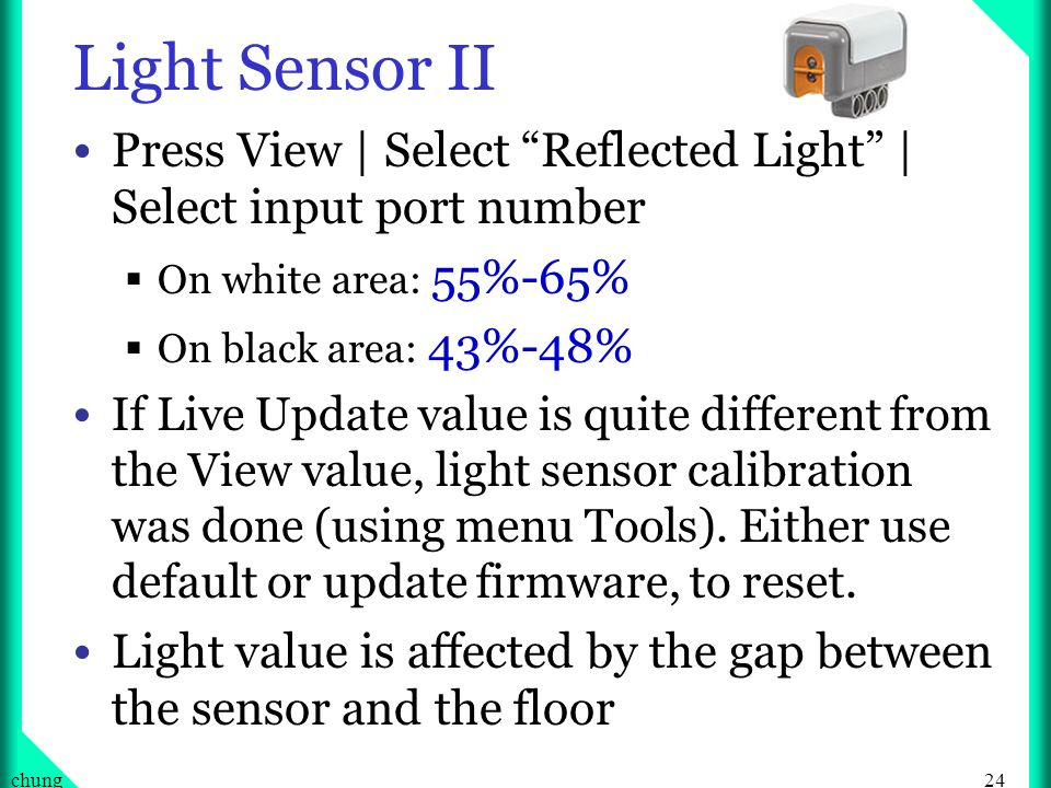 Light Sensor II Press View | Select Reflected Light | Select input port number. On white area: 55%-65%
