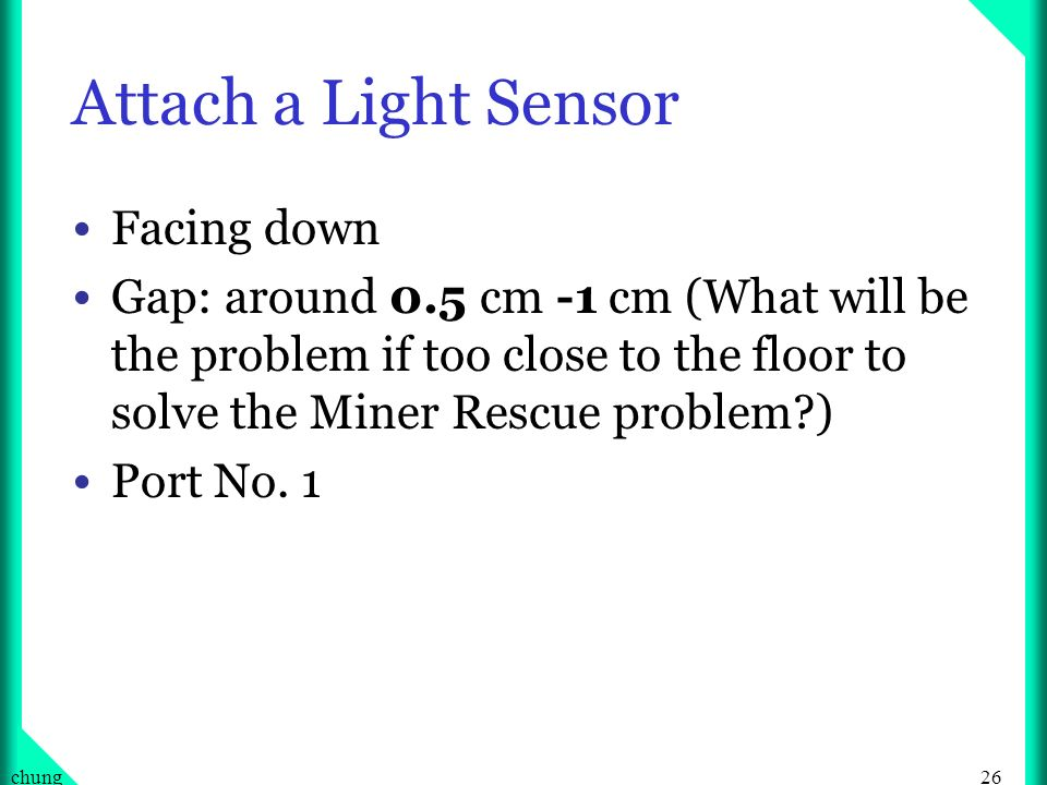 Attach a Light Sensor Facing down