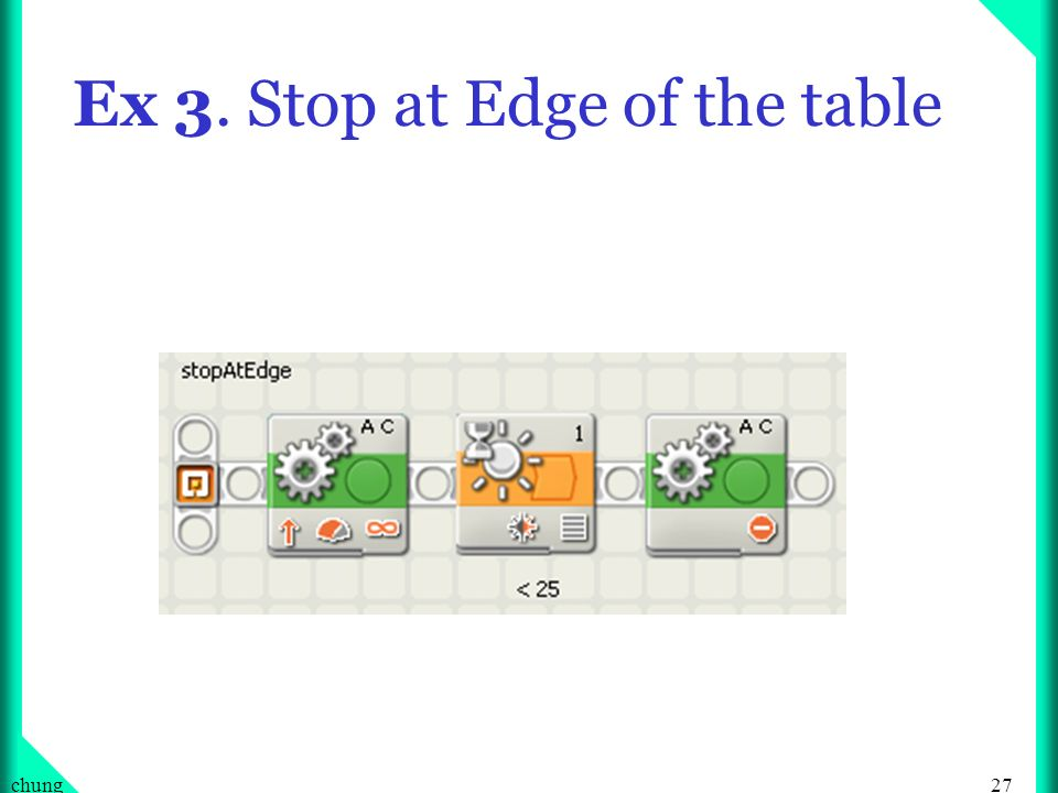 Ex 3. Stop at Edge of the table
