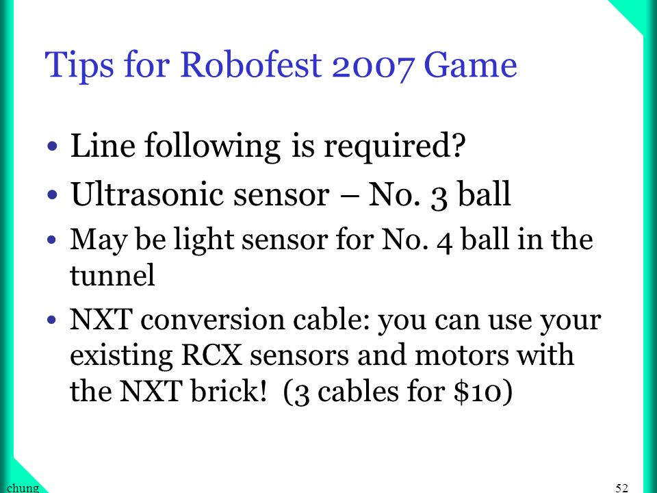 Tips for Robofest 2007 Game Line following is required