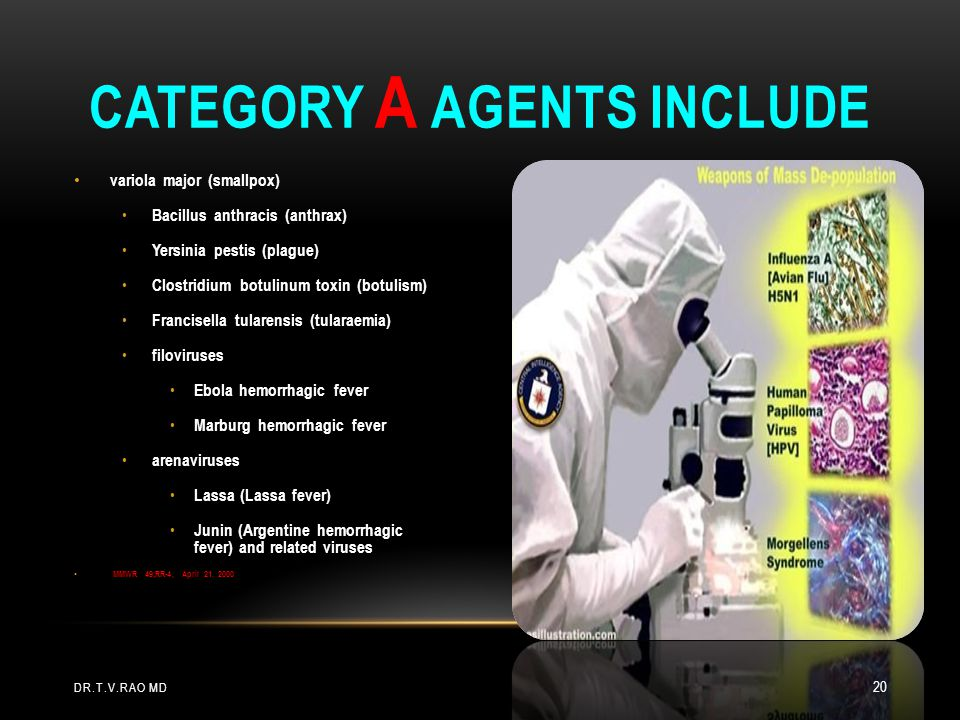 Category A agents include