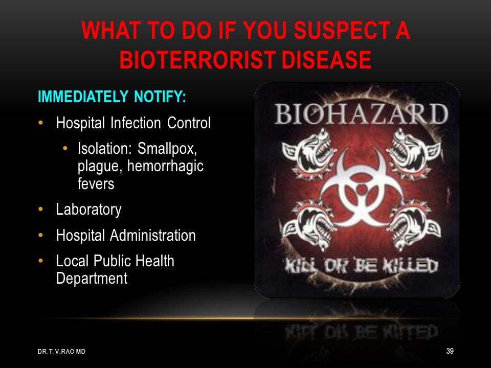 What To Do if You Suspect a Bioterrorist Disease