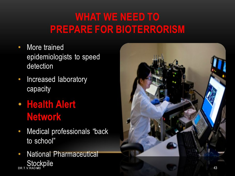 What We Need To Prepare for Bioterrorism