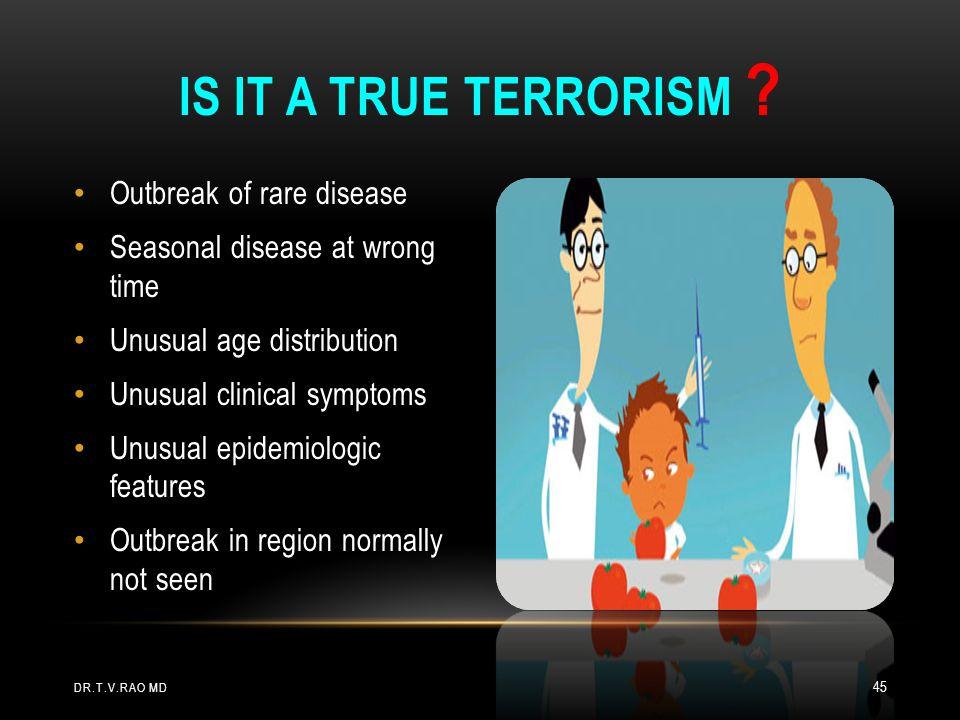 Is it a True Terrorism Outbreak of rare disease
