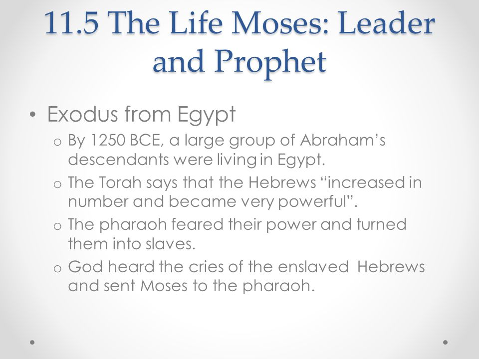 11.5 The Life Moses: Leader and Prophet