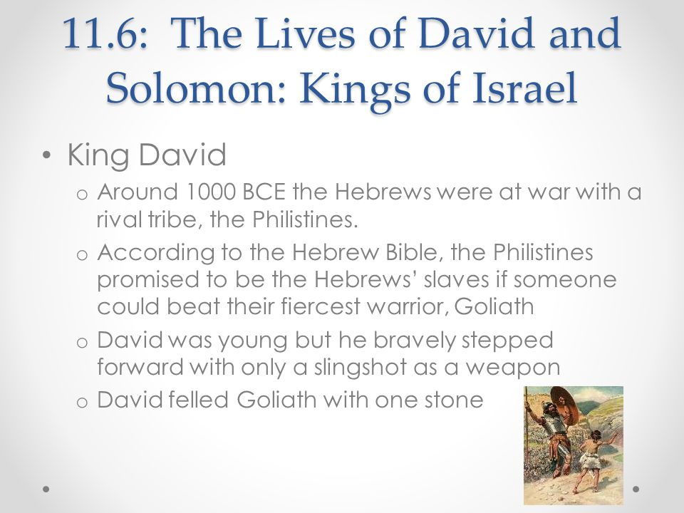 11.6: The Lives of David and Solomon: Kings of Israel