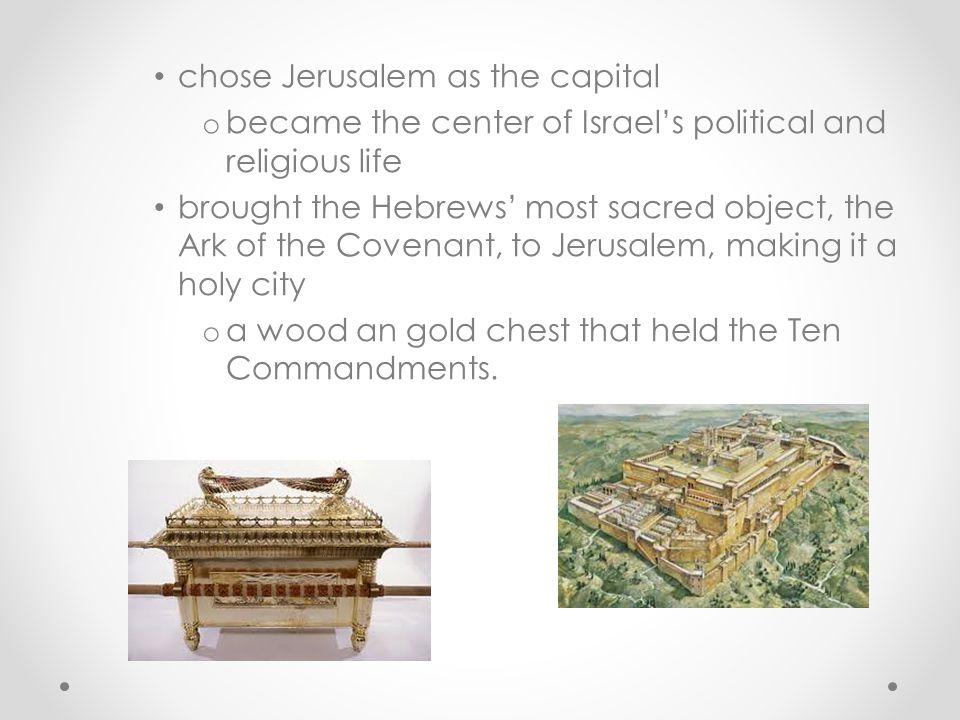 chose Jerusalem as the capital