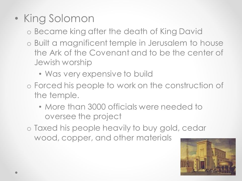 King Solomon Became king after the death of King David