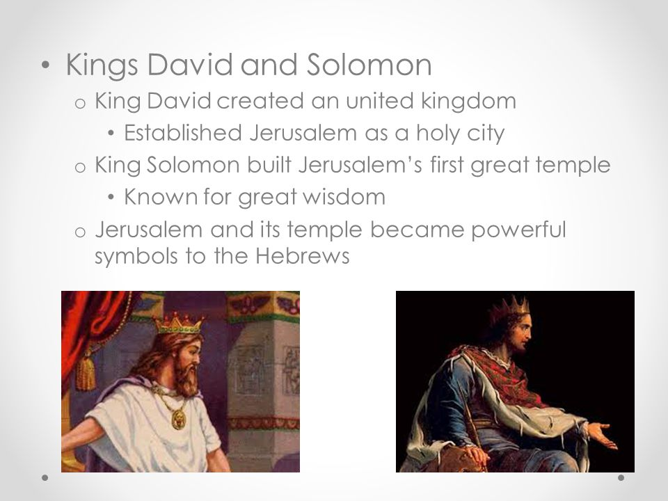 Kings David and Solomon