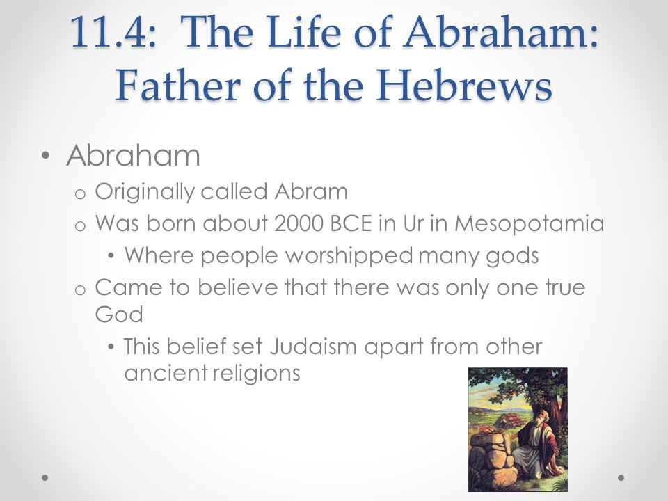 11.4: The Life of Abraham: Father of the Hebrews