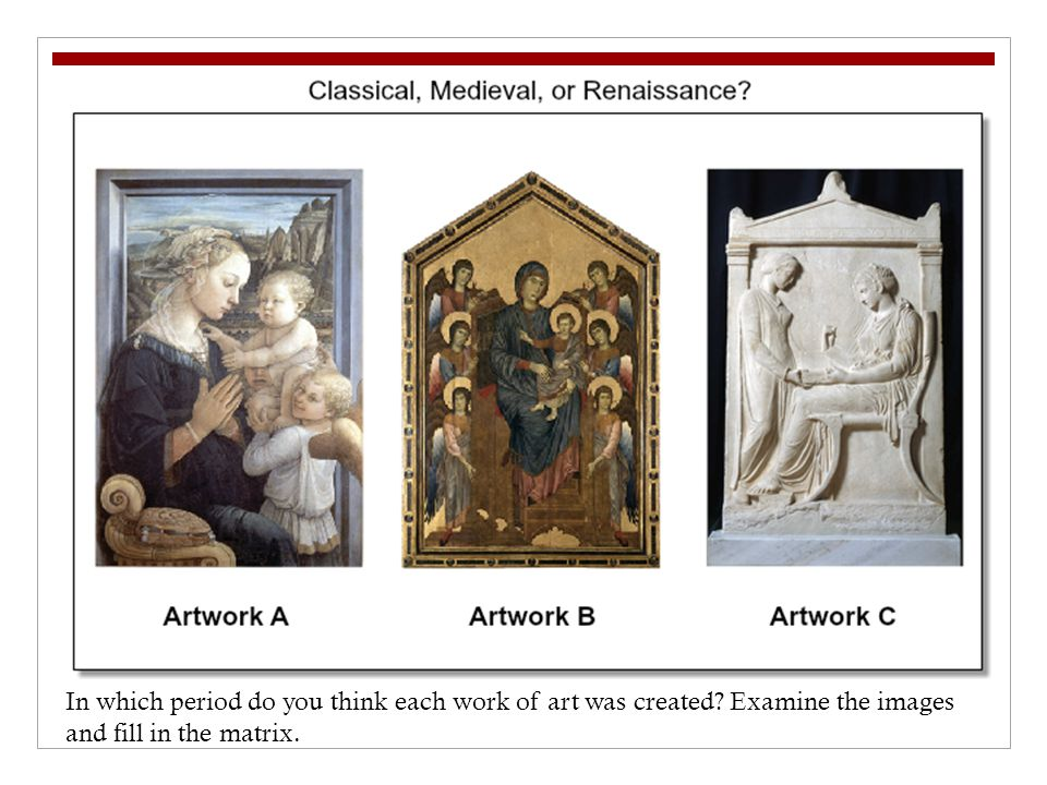 In which period do you think each work of art was created