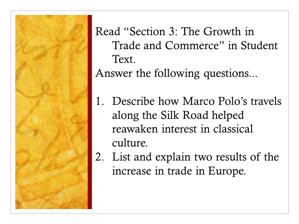 Read Section 3: The Growth in Trade and Commerce in Student Text.