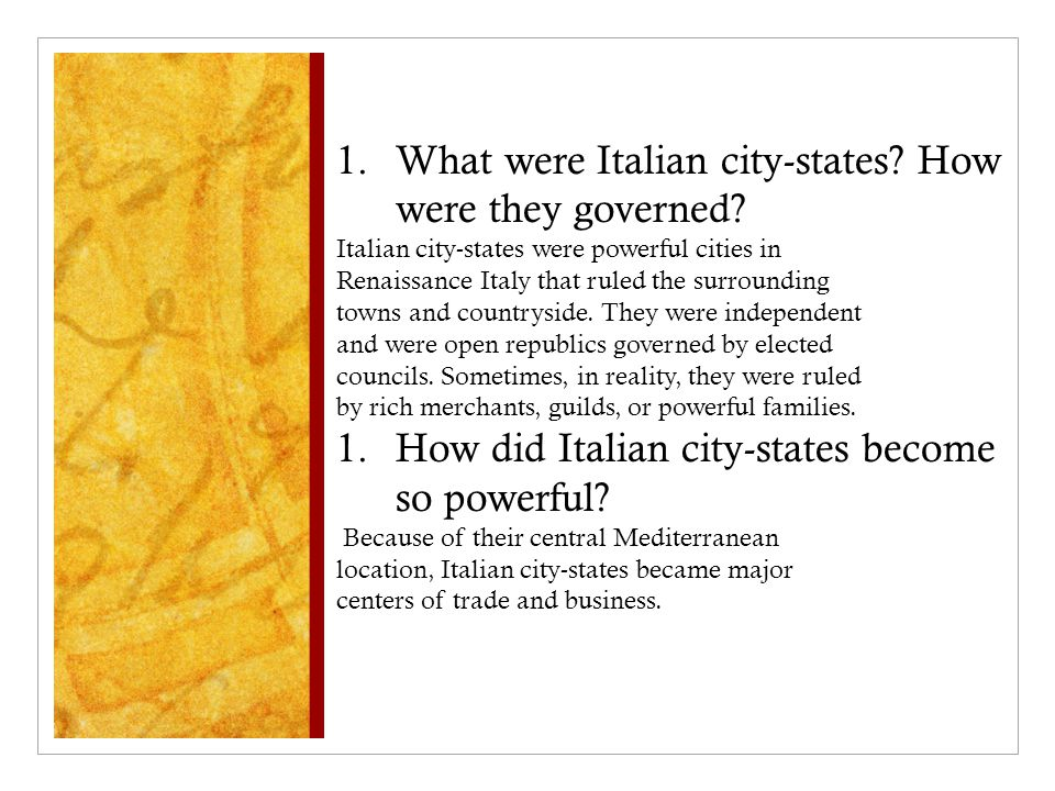 What were Italian city-states How were they governed