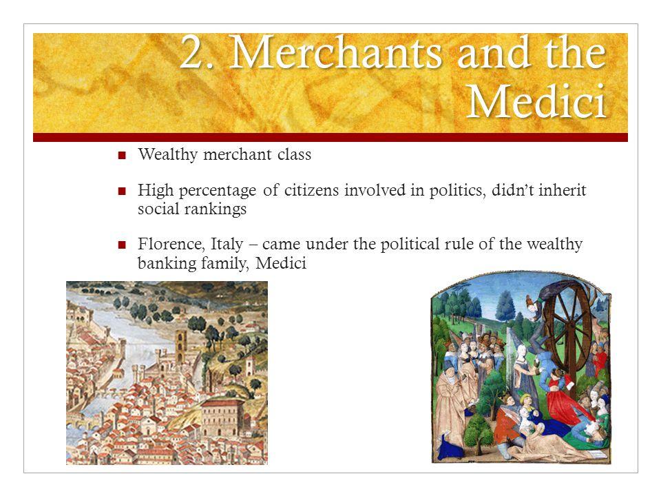 2. Merchants and the Medici