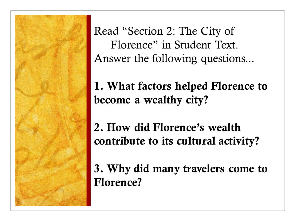 Read Section 2: The City of Florence in Student Text.