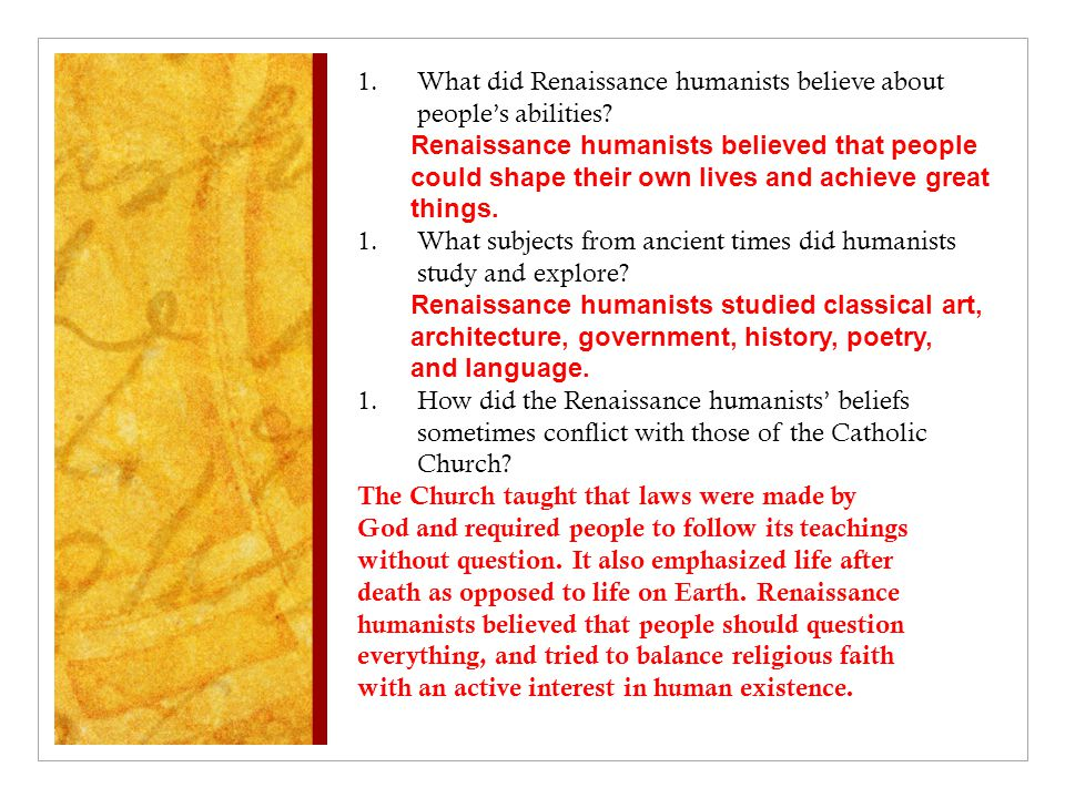What did Renaissance humanists believe about people's abilities