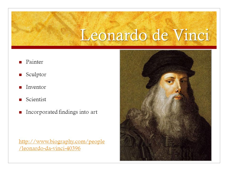 Leonardo de Vinci Painter Sculptor Inventor Scientist