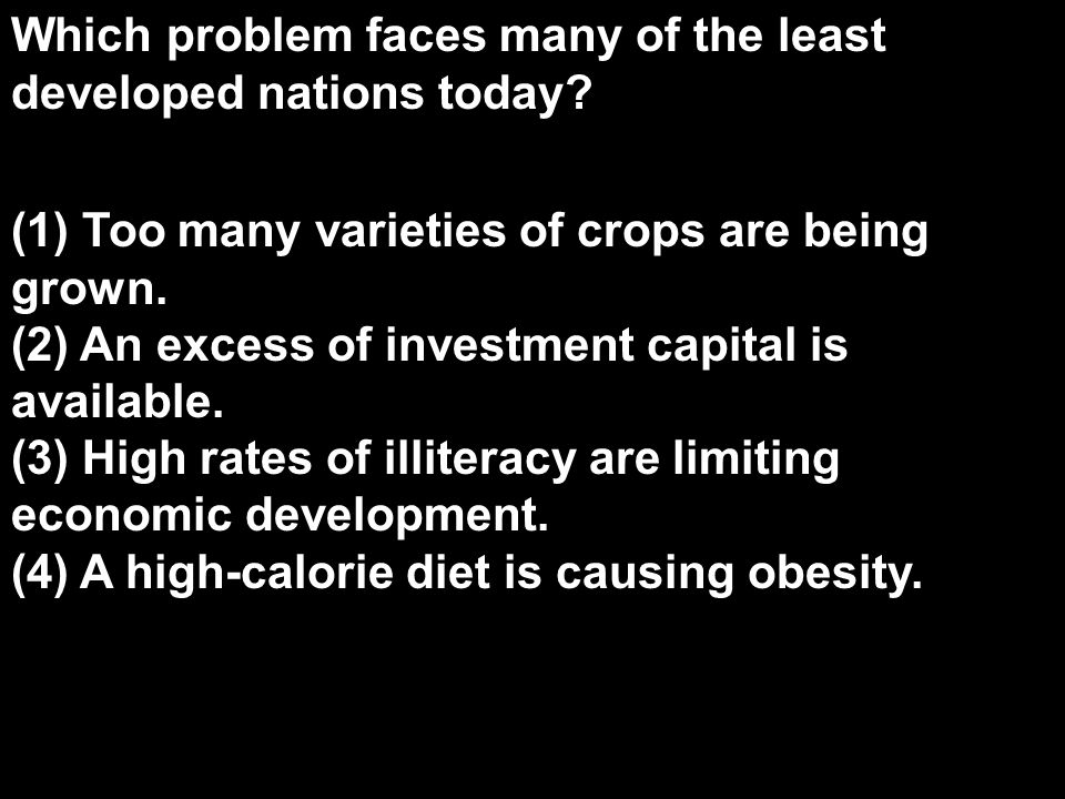 Which problem faces many of the least