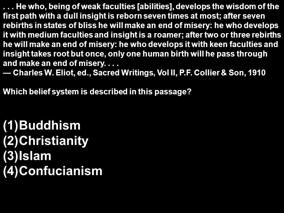 Buddhism Christianity Islam Confucianism