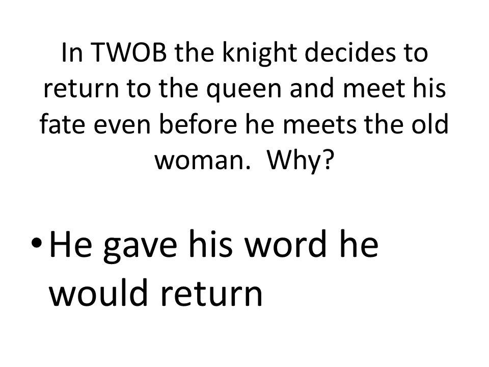 He gave his word he would return