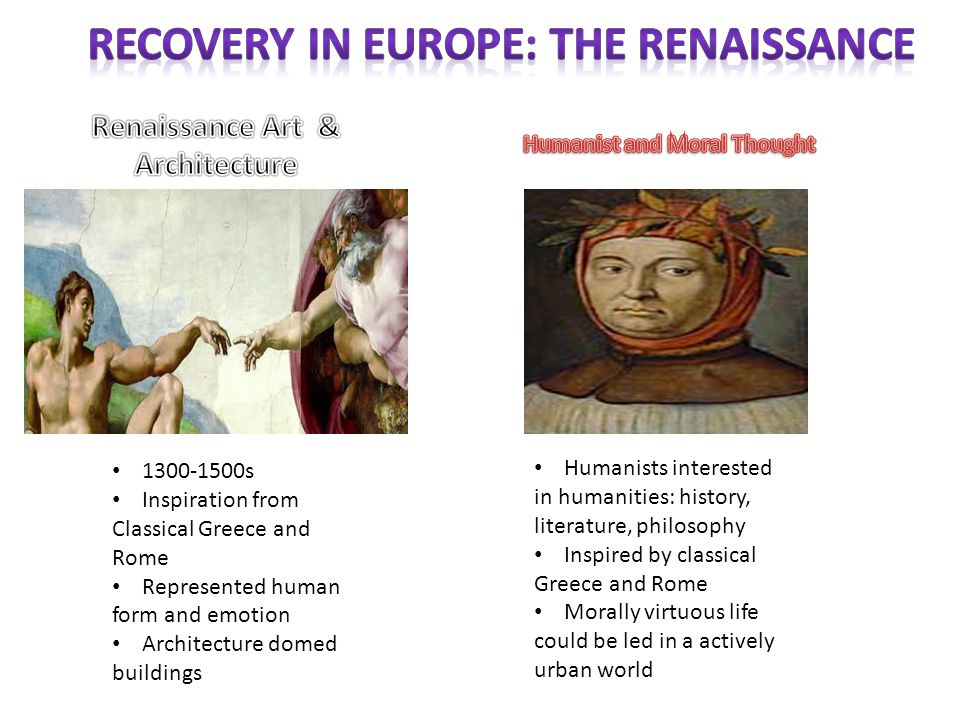 Recovery in Europe: The Renaissance Humanist and Moral Thought