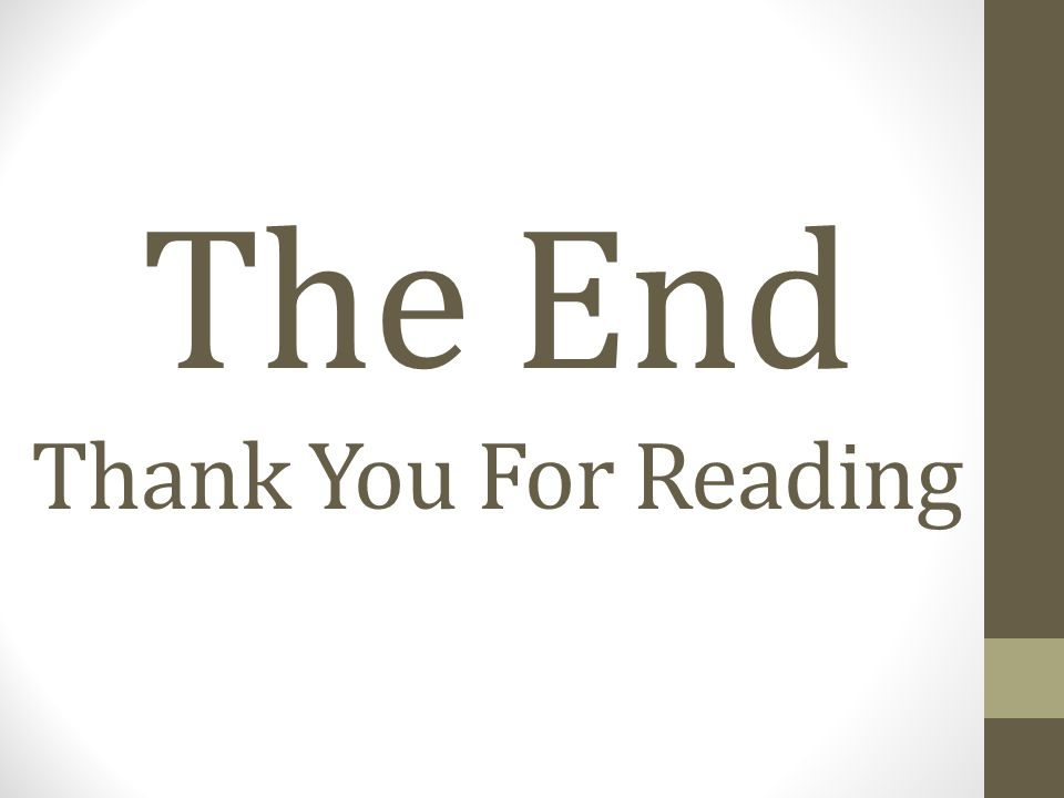 The End Thank You For Reading