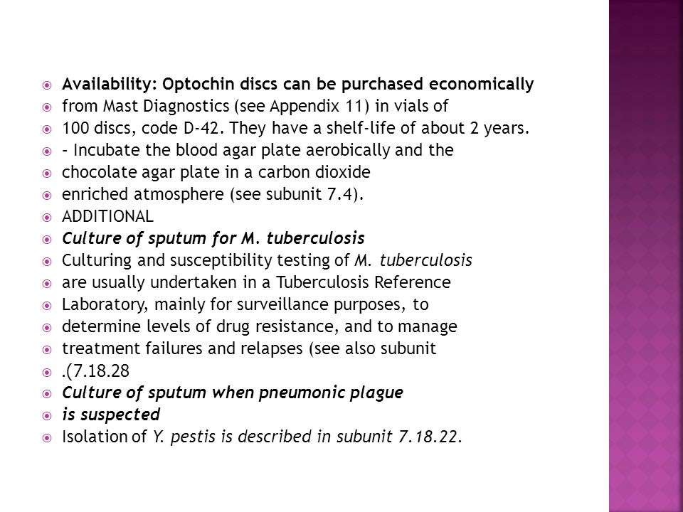 Availability: Optochin discs can be purchased economically