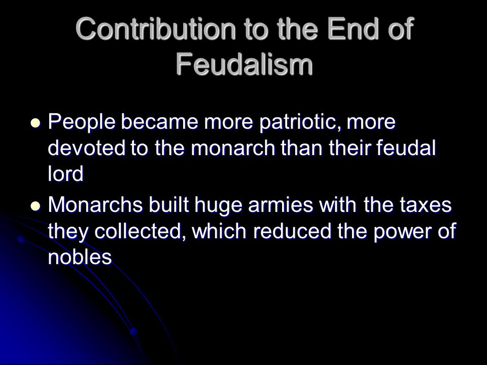 Contribution to the End of Feudalism