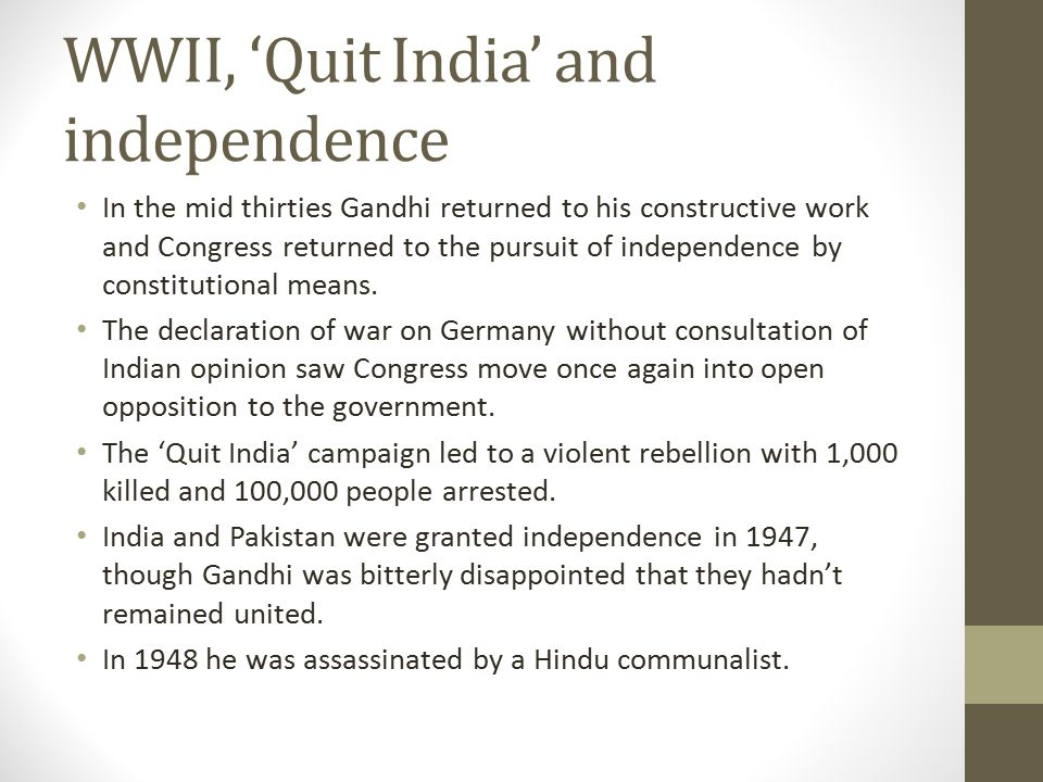 WWII, 'Quit India' and independence