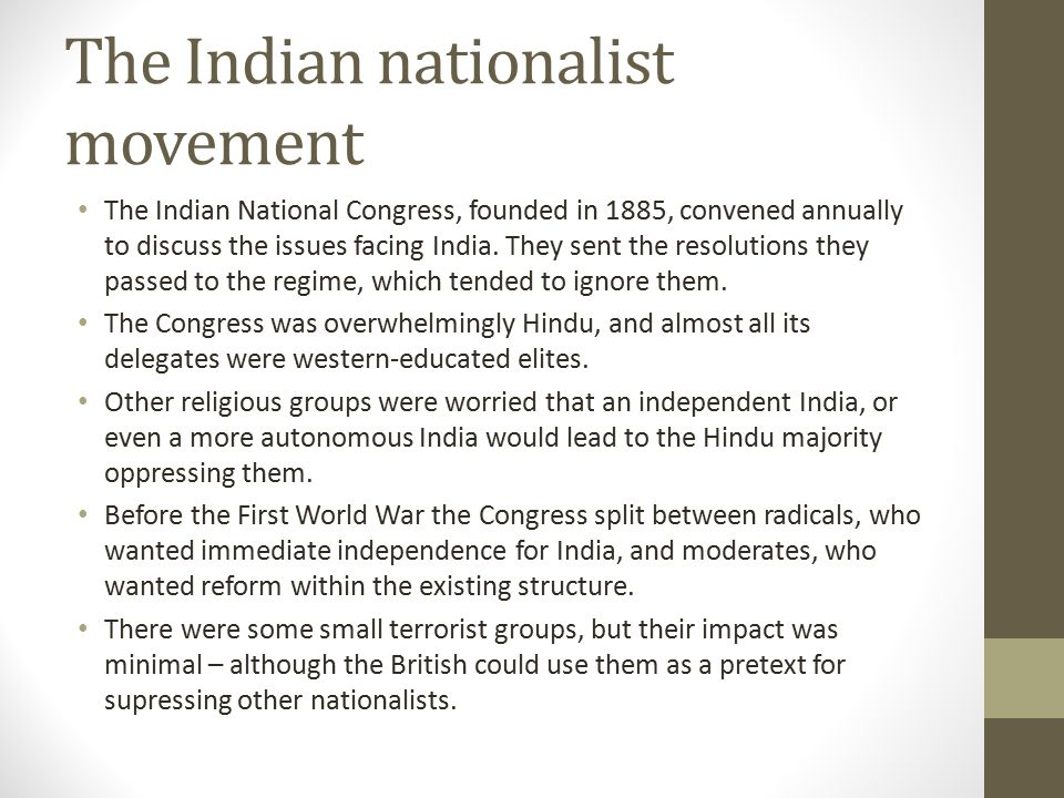 The Indian nationalist movement