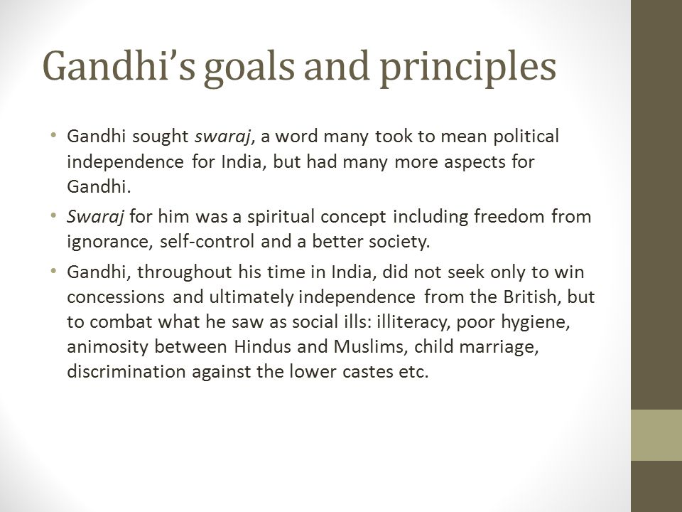 Gandhi's goals and principles