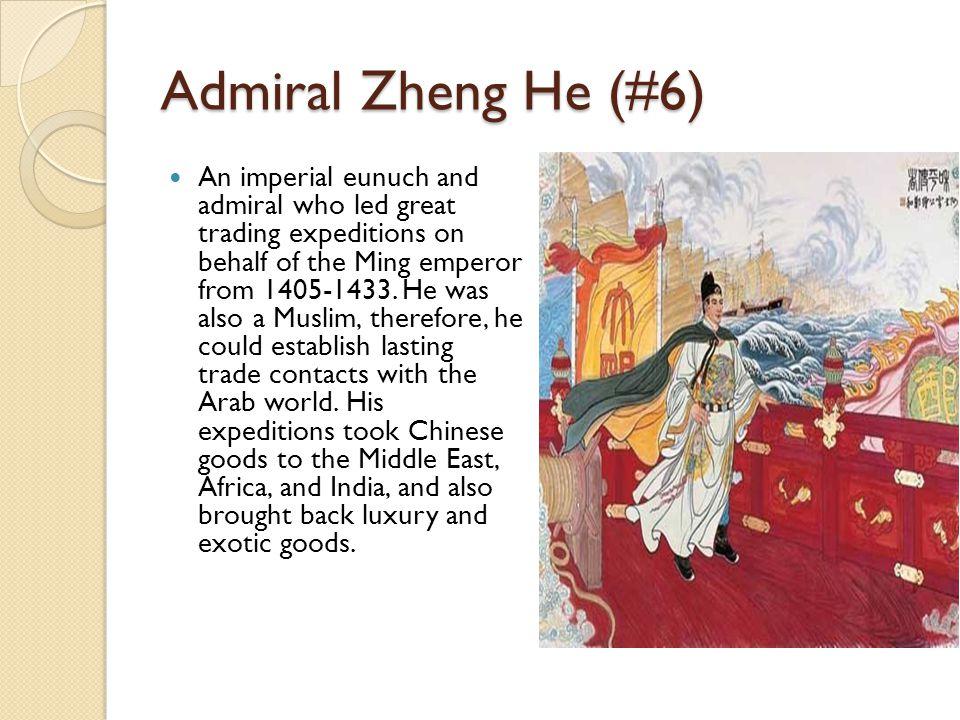 Admiral Zheng He (#6)