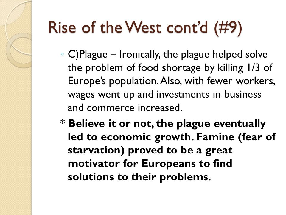Rise of the West cont'd (#9)