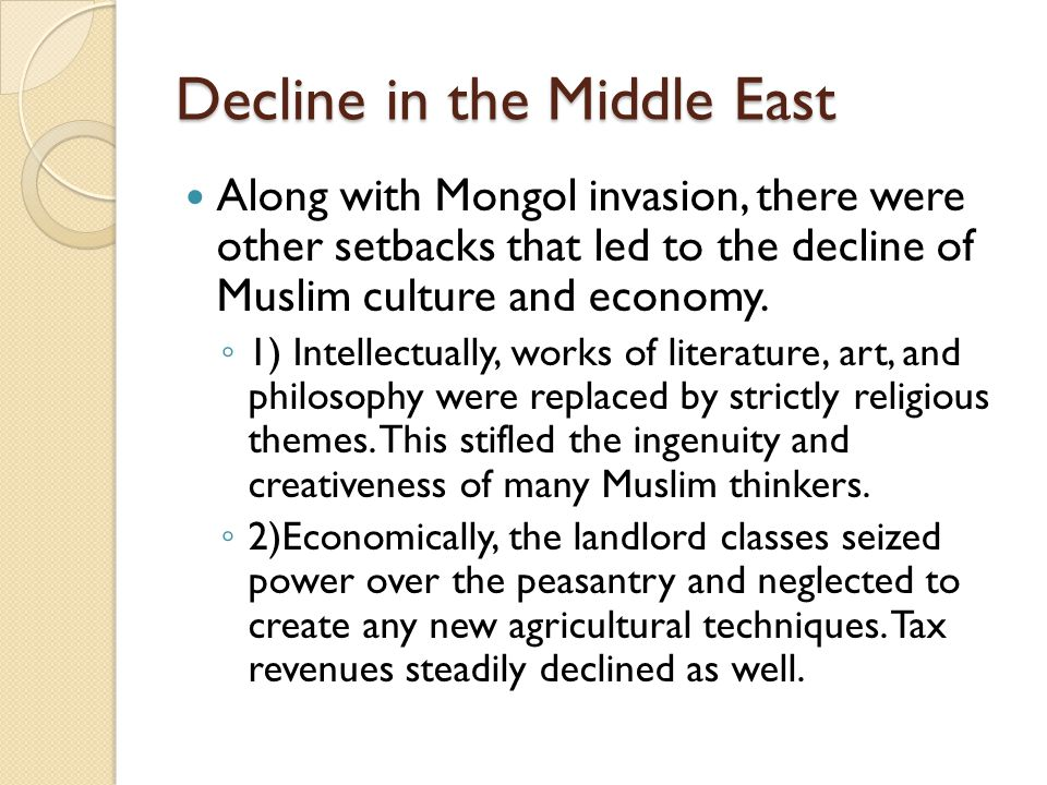 Decline in the Middle East
