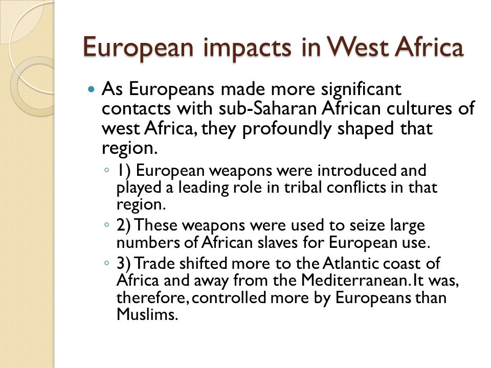 European impacts in West Africa