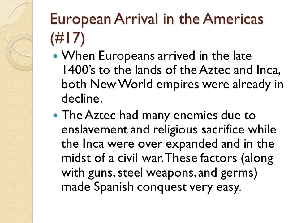 European Arrival in the Americas (#17)