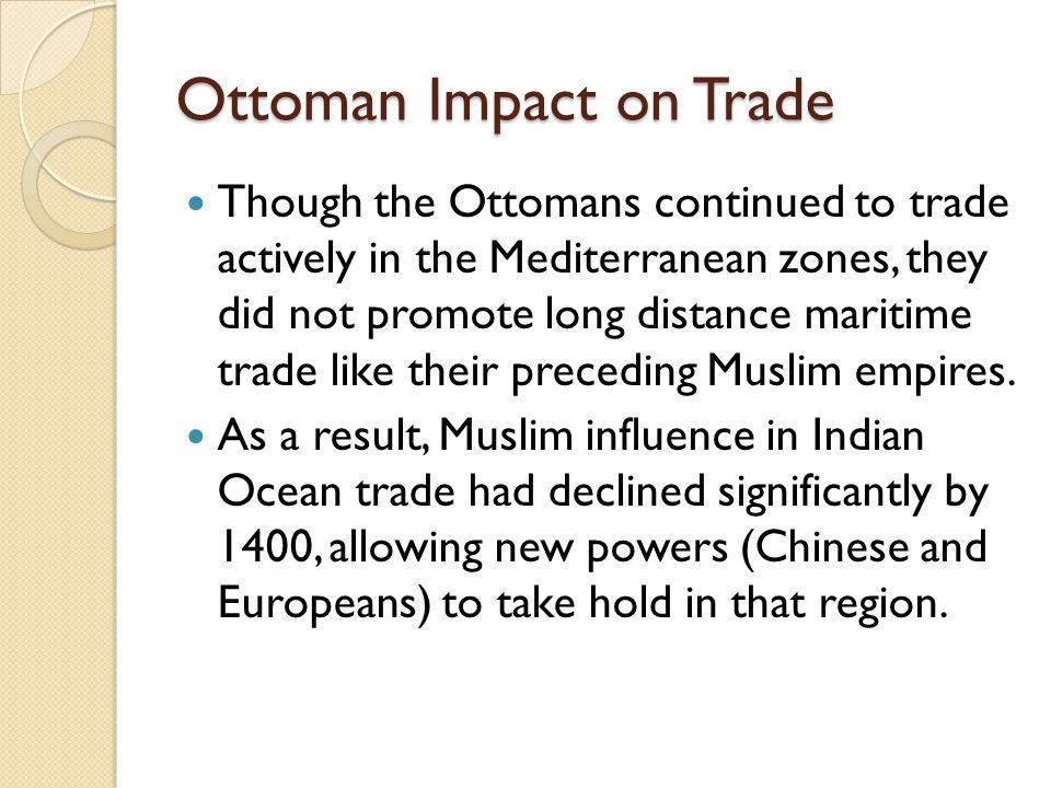 Ottoman Impact on Trade