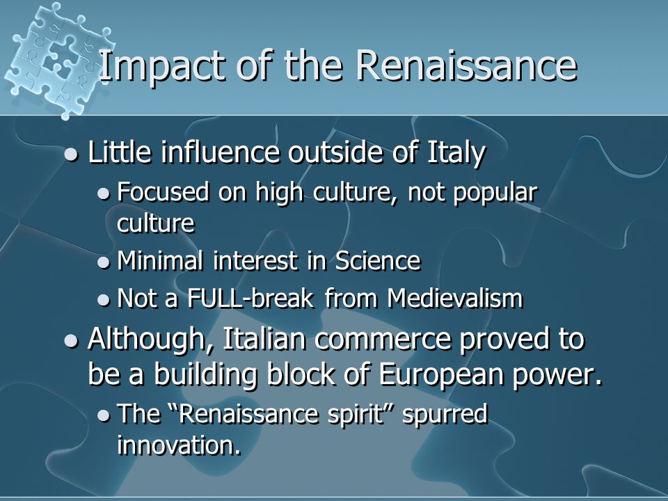Impact of the Renaissance