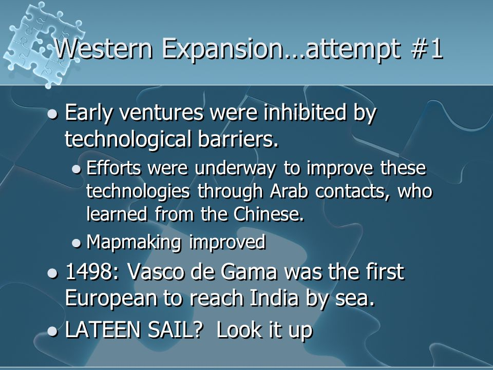 Western Expansion…attempt #1