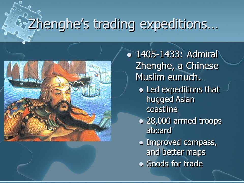 Zhenghe's trading expeditions…