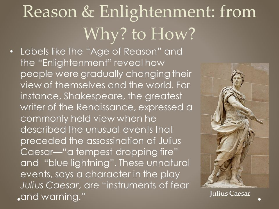Reason & Enlightenment: from Why to How