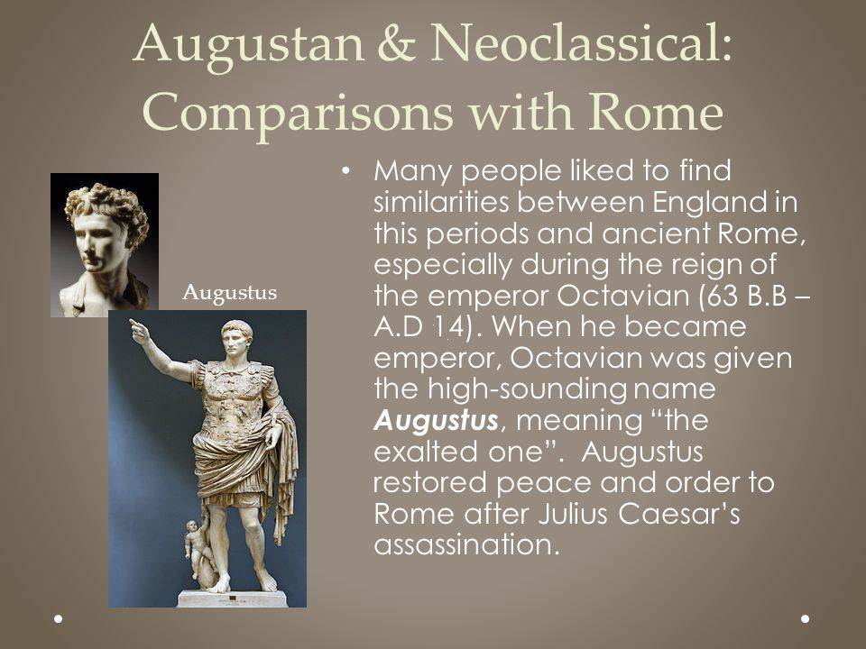 Augustan & Neoclassical: Comparisons with Rome