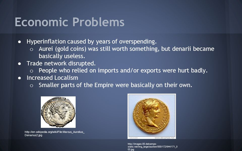 Economic Problems Hyperinflation caused by years of overspending.
