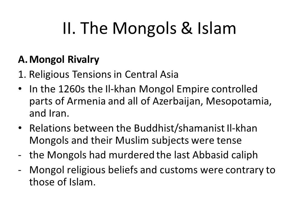 mongols and religion Start studying ap world history - mongols study set learn vocabulary, terms, and more with flashcards, games, and other study tools mongol religious ceremonies and.