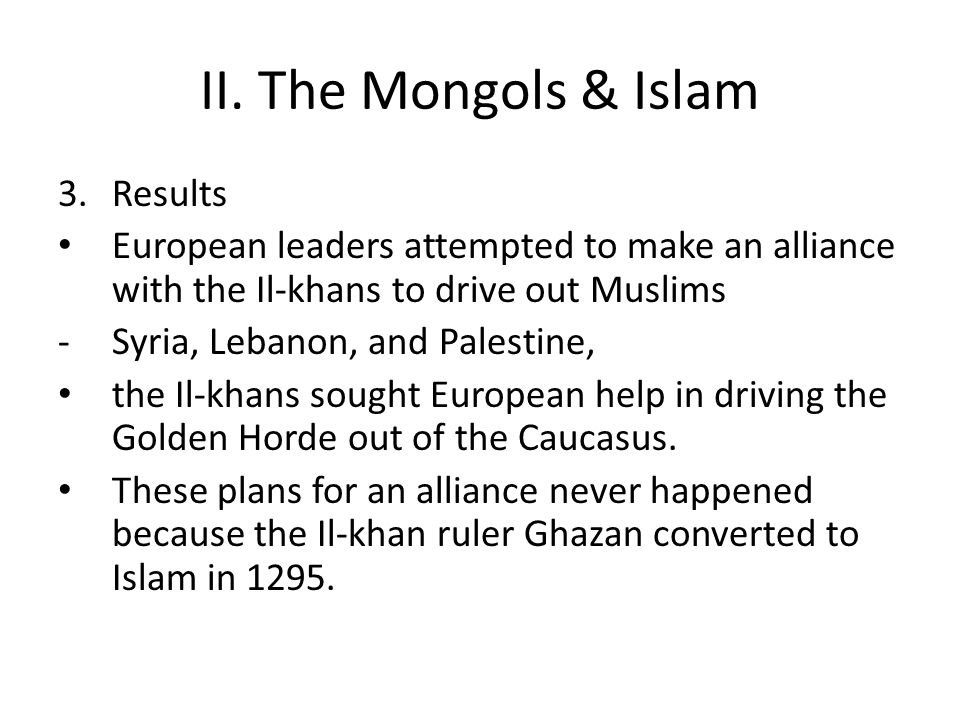 II. The Mongols & Islam Results